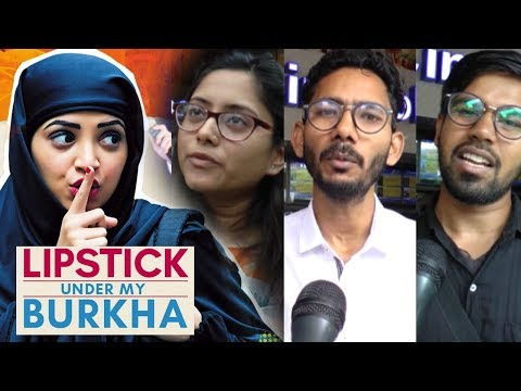 Audience Opinion On Lipstick Under My Burkha Prove