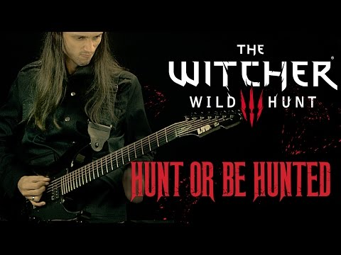 "The Witcher 3 - ""Hunt Or Be Hunted"" - Metal Cover by Srod Almenara"