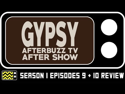 Gypsy Season 1 Episodes 9 & 10 Review & After Show   AfterBuzz TV