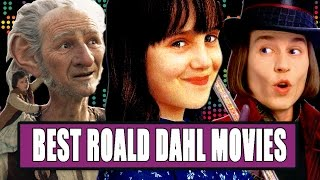 7 Best Roald Dahl Movies Ranked by Clevver Movies