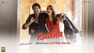 You loved the original, now groove to the remix, presenting the Official Radha Remix by DJ Shilpi Sharma!This foot thumping, super upbeat track is sure to get your party started.Jab Harry Met Sejal releases on the 4th of August, 2017Music-PritamLyrics- Irshad KamilSinger- Sunidhi Chauhan, Shahid MallyaRemix By - DJ Shilpi SharmaMusic Production & Sound Design: Dj Phukhan and Sunny M.R.Music Programming : Sunny M.R., Arijit Singh, Utkarsh Dhotekar and Tony DB.Assistants: Dev Arijit.Vocal cuts: Rohan ChauhanMixed and Masteredby Shadab Rayeen @ New Edge Assistant engineer Abhishek Sortey& Dhananjay KhapekarRecording Engineers- Ashwin Kulkarni, Himanshu Shirlekar, Aaroh Velankar.Music assistant :Tushar Joshi, Amit Sawant, Dev Arijit and Shubham Shirule.Percussions : Sukanto Singha, Sunny M.R.Production Manager- Anupam Amod, Manoj HarshSubscribe:Vevo - https://www.youtube.com/user/sonymusi...Like us:Facebook: https://www.facebook.com/SonyMusicIndiaFollow us:Twitter: https://twitter.com/sonymusicindiaG+: https://plus.google.com/+SonyMusicIndia