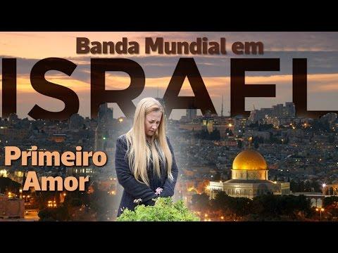 Banda Mundial CANTANDO Primeiro Amor no Jardim do Túmulo em Israel (29.01.2017) - IMPDRJ