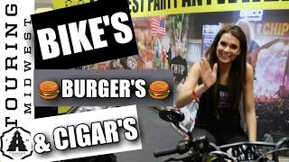 Bikes, Burgers And Cigars.