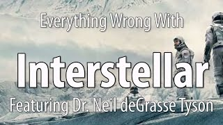 Video Everything Wrong With Interstellar, Featuring Dr. Neil deGrasse Tyson MP3, 3GP, MP4, WEBM, AVI, FLV Oktober 2018