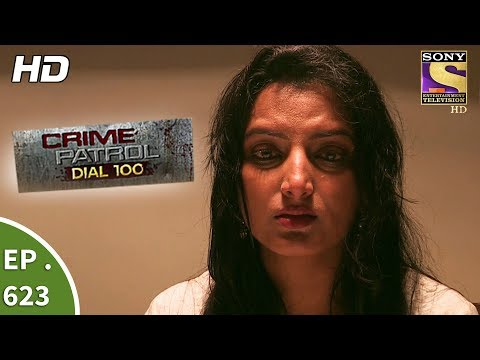 Crime Patrol Dial 100 - क्राइम पेट्रोल - Family Feud Part 2 - Ep 623 - 4th October, 2017
