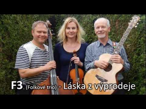 Folkové trio F3 - F3 - Láska z výprodeje