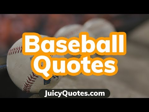 Brainy quotes - Baseball Quotes and Sayings - Top Best Quotes About Baseball