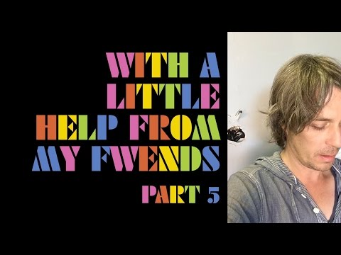 The Flaming Lips - With A Little Help From My Fwends - Part 5