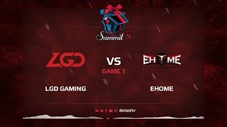 LGD Gaming против EHOME, Первая карта, Квалификация на Dota Summit 8