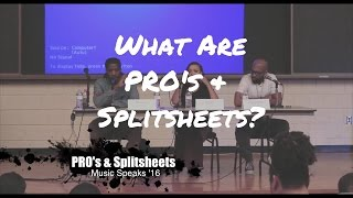 The Benefits of PRO's & Split Sheets