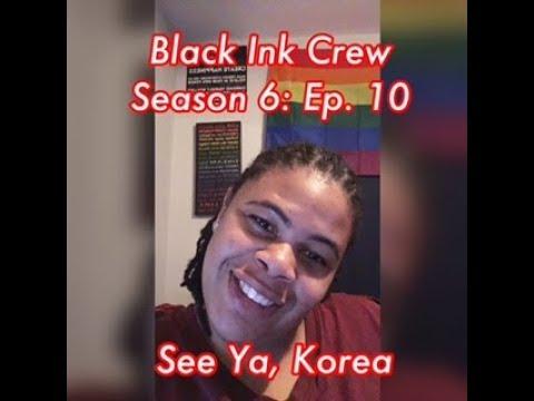 (REVIEW) Black Ink Crew | Season 6: Ep. 10 | See Ya, Korea (RECAP) (видео)
