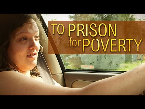Going To Prison For Being Poor