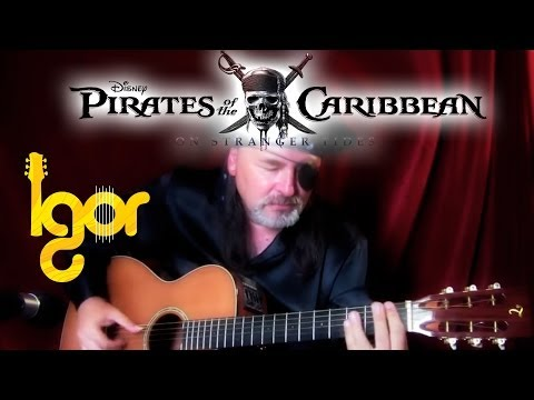 Pirates Of The Caribbean Theme ( Revised ) – Igor Presnyakov – acoustic guitar