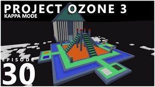 Project Ozone 3 Kappa Mode - NEXUS [E30] (Modded Minecraft Sky Block)