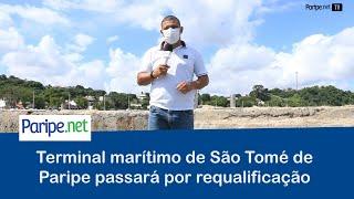 Terminal marítimo de São Tomé de Paripe passará por requalificação