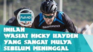 Video Inilah Wasiat Nicky Hayden yang Sangat Mulya Sebelum Meninggal MP3, 3GP, MP4, WEBM, AVI, FLV Mei 2017