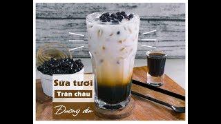 Sữa tươi trân châu đường đen - Món mới hot trong làng trà sữa
