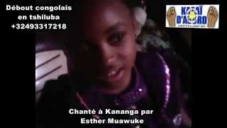 L'hymne nationale congolaise chantée depuis la ville de Kananga en langue luba du kasaï par la demoiselle Esther Muawuke.