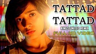 Download Lagu Tattad Tattad Kings United Remix | Choreographed By Fiza Pathak | Crazy Moves Mp3
