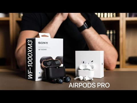 AirPods Pro Vs Sony WF1000XM3: 6 Months Later