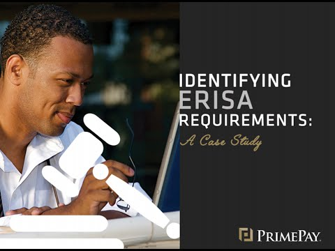 Identifying ERISA Requirements | PrimePay Webinar