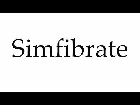 How to Pronounce Simfibrate