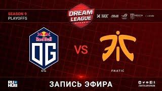 OG vs Fnatic, DreamLeague, game 1 [Jam, Maelstorm]