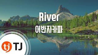 Download Lagu [TJ노래방] River - 어반자카파(Urban Zakapa) / TJ Karaoke Mp3