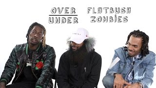 The Flatbush Zombies Rate OJ Simpson, Matt Damon and Macklemore | Over/Under