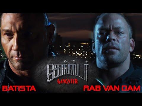 GANGSTER   Tamil Movie Trailer 2017   ROB VAN DAM   BATISTA   Adlin Media   Jayaraj