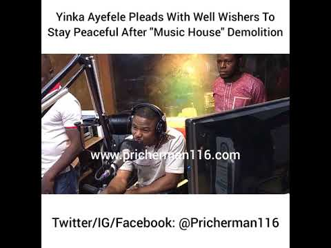 "Yinka Ayefele Pleads With Well Wishers To Stay Peaceful After ""Music House"" Demolition"
