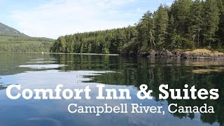 Campbell River (BC) Canada  city photo : Comfort Inn and Suites, Campbell River, British Columbia, Canada Room 314