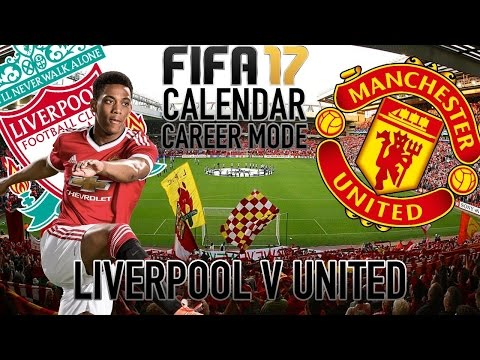 Liverpool Vs Manchester United | Calendar Career Mode | FIFA17