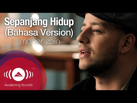 Maher Zain - Sepanjang Hidup (Bahasa Version) - Untuk The Rest Of My Life | Official Music Video Mp3