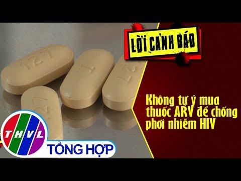 THVL | Không tự ý mua thuốc ARV để chống phơi nhiễm HIV