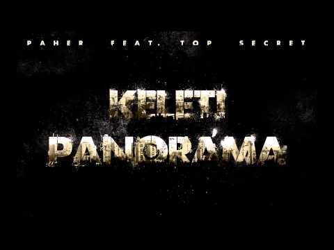 Paher feat. Top Secret - Keleti Panoráma (Prod. by Paher)