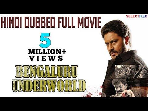 Bengaluru Underworld - Hindi Dubbed Full Movie   Aditya, Paayal Radhakrishna, Daniel Balaji
