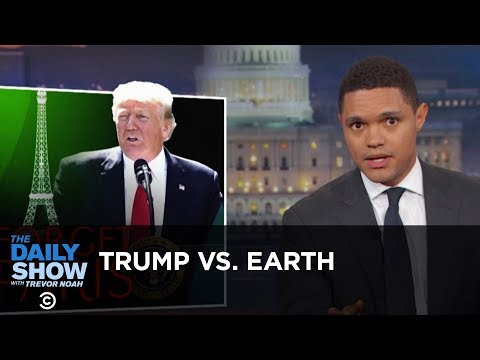 Trump Tells Earth to Go F**k Itself: The Daily Show