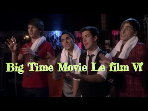Big Time Movie Le Film Vf