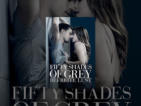 Fifty Shades Of Grey Befreite Lust