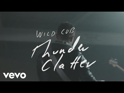 Thunder Clatter (2013) (Song) by Wild Cub