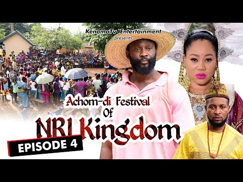 ACHOM-DI FESTIVAL (of Nri Kingdom) - Episode 4. Starring Diamond Okechi, Amaechi Anaekwe and more.