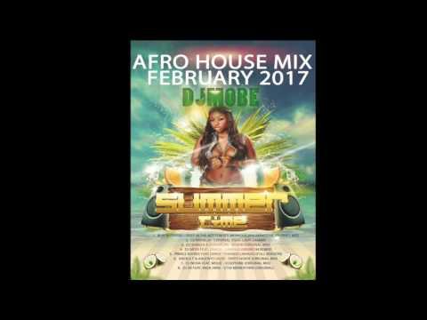Afro House Music Mix February 2017 - DjMobe
