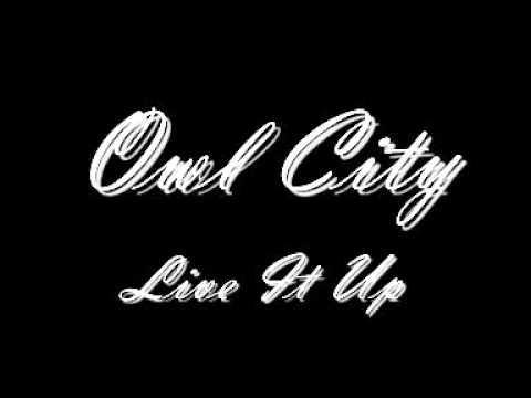Tekst piosenki Owl City - Live It Up po polsku