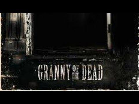 Granny of the dead Episode 1 Season 1
