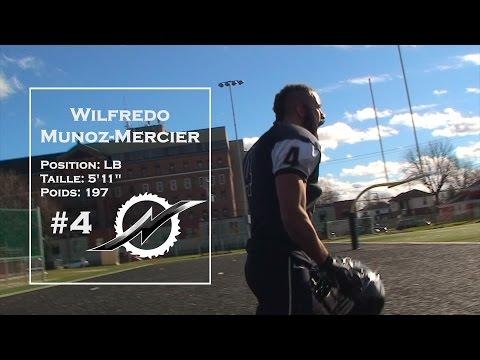 Faits Saillants: LB #4 Wilfredo Munoz-Mercier 2015