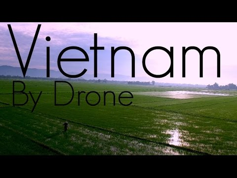 Vietnam By Drone