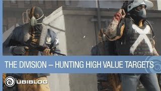 Tom Clancy's The Division – Hunting High Value Targets by Ubisoft