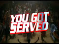 You Got Served Dance Battle