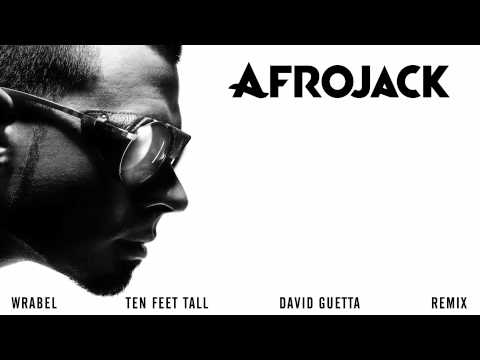 Feet - Thanks to my brother David Guetta for remixing Ten Feet Tall (feat. Wrabel). Buy it here: http://smarturl.it/TFTDavidGuettaRemix Pre-order Afrojack's debut-a...